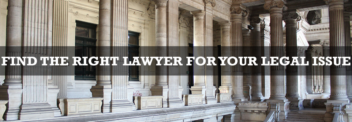 Find the Right Lawyer for Your Legal Issue!